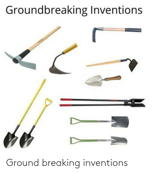 inventions: Ground breaking inventions