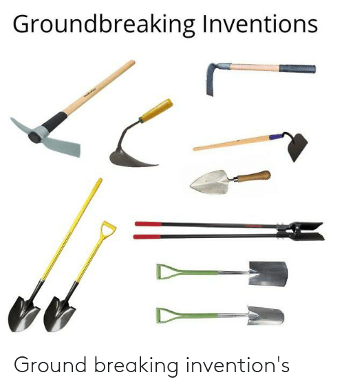 inventions: Ground breaking invention's