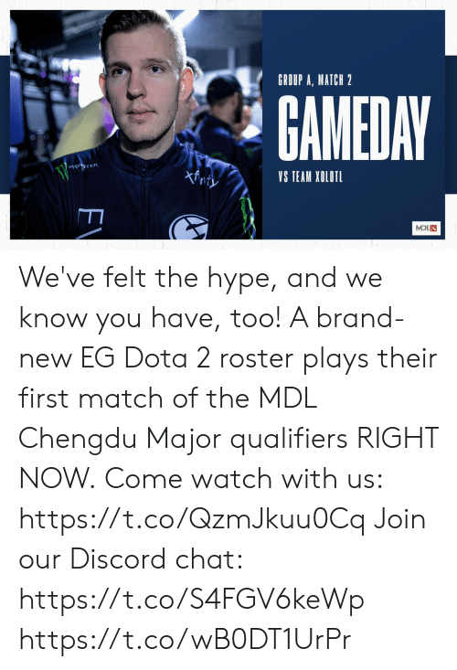 Qualifiers: GROUP A, MATCH 2  GAMEDAY  MONSTER  xfnty  VS TEAM XOLOTL  MOLN  EV We've felt the hype, and we know you have, too! A brand-new EG Dota 2 roster plays their first match of the MDL Chengdu Major qualifiers RIGHT NOW.  Come watch with us: https://t.co/QzmJkuu0Cq Join our Discord chat: https://t.co/S4FGV6keWp https://t.co/wB0DT1UrPr
