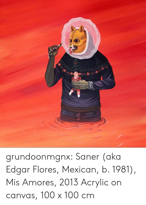 Tumblr, Blog, and Canvas: grundoonmgnx:  Saner (aka Edgar Flores, Mexican, b. 1981), Mis Amores, 2013 Acrylic on canvas, 100 x 100 cm