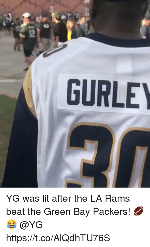 Green Bay Packers: GURLE YG was lit after the LA Rams beat the Green Bay Packers! 🏈😂 @YG https://t.co/AlQdhTU76S
