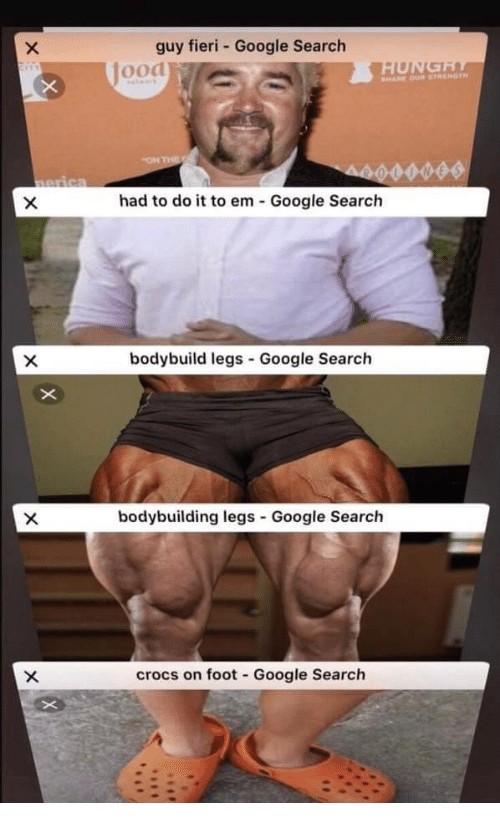 Bodybuilding: guy fieri - Google Search  Jood  had to do it to em Google Search  bodybuild legs Google Search  bodybuilding legs Google Search  crocs on foot Google Search