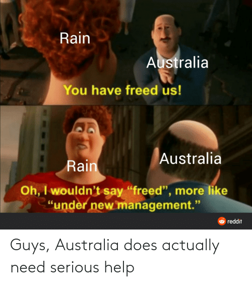 Australia: Guys, Australia does actually need serious help