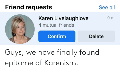 finally: Guys, we have finally found epitome of Karenism.