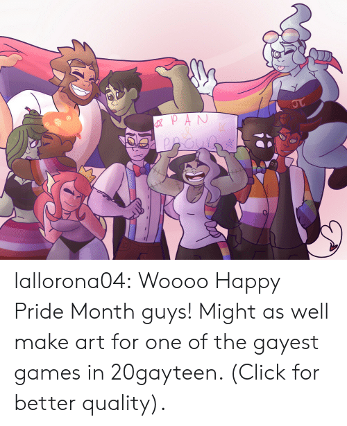 Woooo: GXPAN  JT lallorona04:  Woooo Happy Pride Month guys! Might as well make art for one of the gayest games in 20gayteen. (Click for better quality).