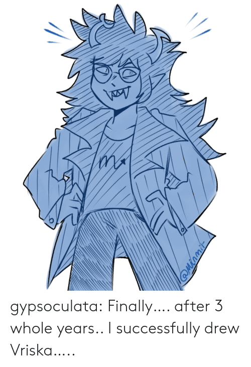Target, Tumblr, and Blog: gypsoculata:  Finally…. after 3 whole years.. I successfully drew Vriska…..