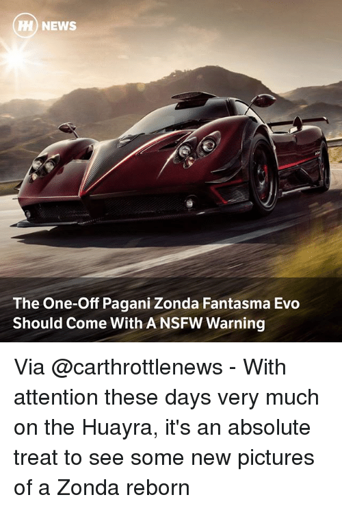 evo: H NEWS  The One-Off Pagani Zonda Fantasma Evo  Should Come With A NSFW Warning Via @carthrottlenews - With attention these days very much on the Huayra, it's an absolute treat to see some new pictures of a Zonda reborn