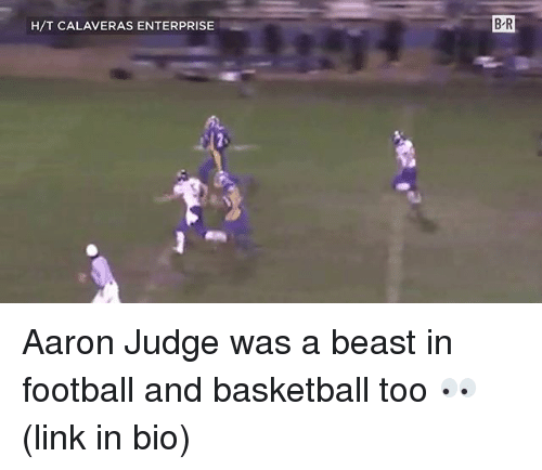Enterprise: H/T CALAVERAS ENTERPRISE  B R Aaron Judge was a beast in football and basketball too 👀 (link in bio)