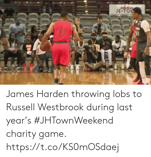 harden: H TO  0  Ni James Harden throwing lobs to Russell Westbrook during last year's #JHTownWeekend charity game.    https://t.co/KS0mOSdaej