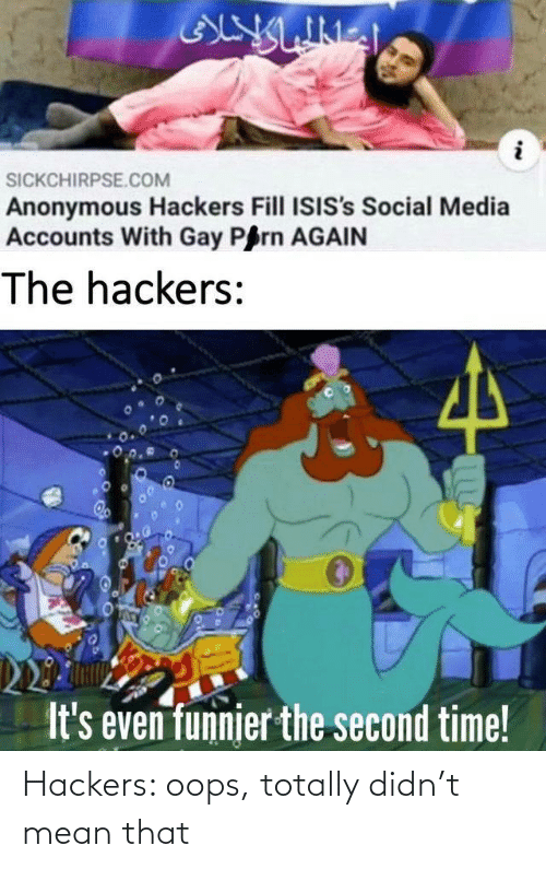 totally: Hackers: oops, totally didn't mean that