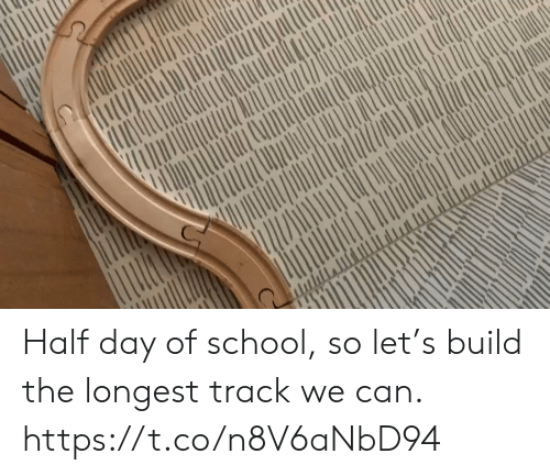 Memes, School, and 🤖: Half day of school, so let's build the longest track we can. https://t.co/n8V6aNbD94