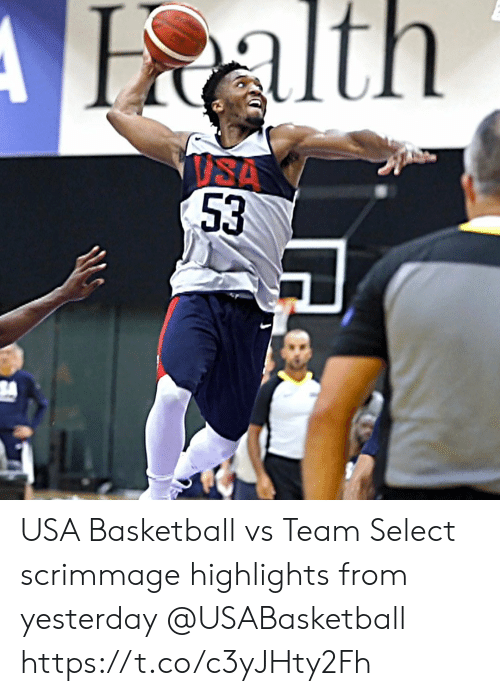 Basketball: Halth  ISA  53 USA Basketball vs Team Select scrimmage highlights from yesterday @USABasketball https://t.co/c3yJHty2Fh