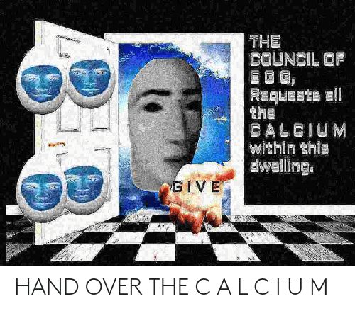 C A: HAND OVER THE C A L C I U M