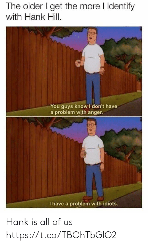 All Of: Hank is all of us https://t.co/TBOhTbGIO2