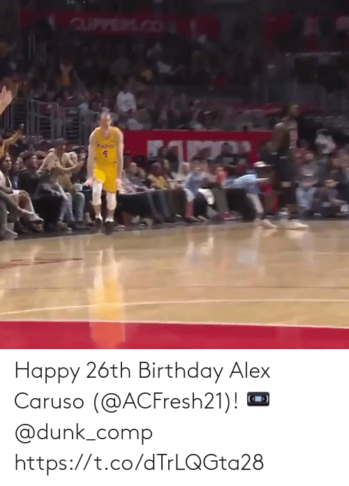 Dunk: Happy 26th Birthday Alex Caruso (@ACFresh21)!   📼 @dunk_comp   https://t.co/dTrLQGta28