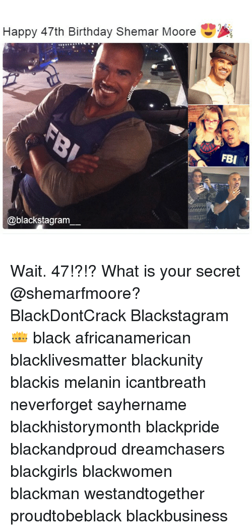 Happy 47th Birthday Shemar Moore Fbi I Wait 47 What Is Your