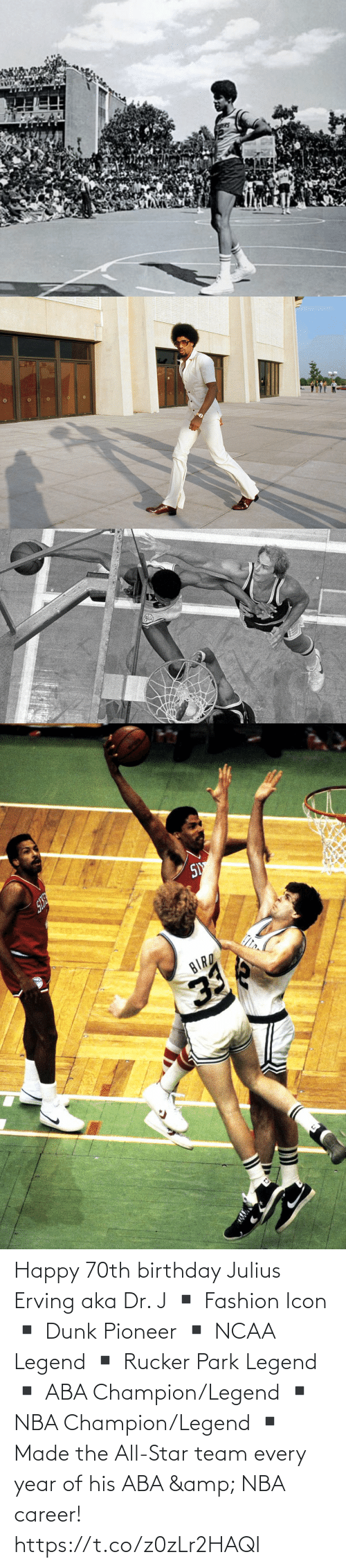 career: Happy 70th birthday Julius Erving aka Dr. J  ▪️ Fashion Icon ▪️ Dunk Pioneer ▪️ NCAA Legend ▪️ Rucker Park Legend ▪️ ABA Champion/Legend ▪️ NBA Champion/Legend ▪️ Made the All-Star team every year of his ABA & NBA career! https://t.co/z0zLr2HAQI