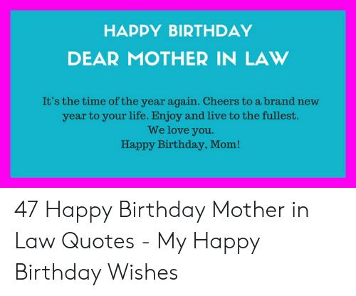 HAPPY BIRTHDAY DEAR MOTHER IN LAW It\'s the Time of the Year ...