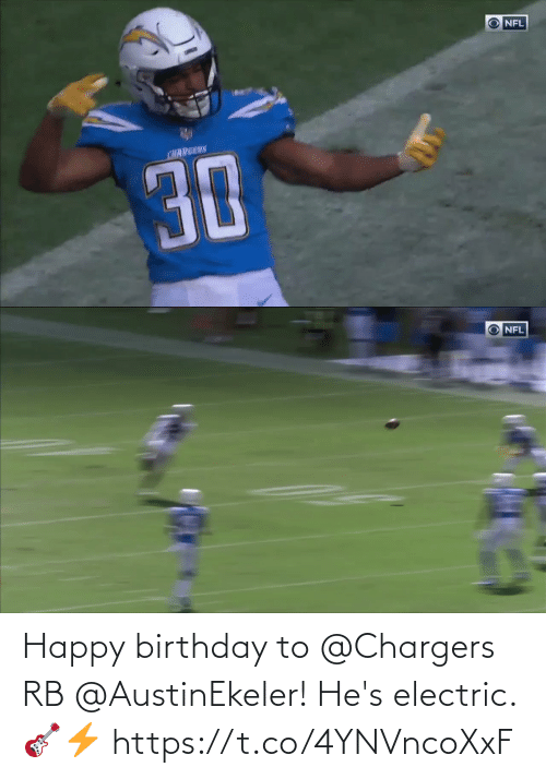 Happy Birthday: Happy birthday to @Chargers RB @AustinEkeler!  He's electric. 🎸⚡️ https://t.co/4YNVncoXxF