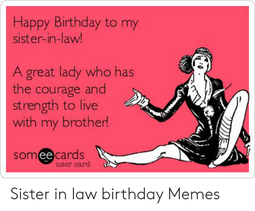 🅱️ 25 Best Memes About Sister in Law Birthday