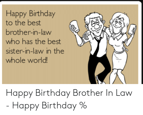 25 Best Memes About Happy Birthday Brother In Law