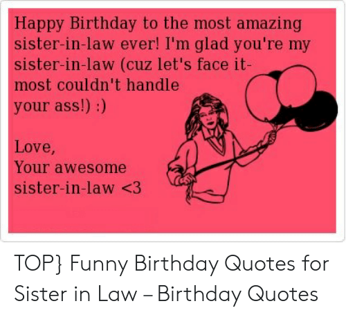 Excellent Happy Birthday Sister In Law Meme Happy Birthday Funny Birthday Cards Online Inifodamsfinfo