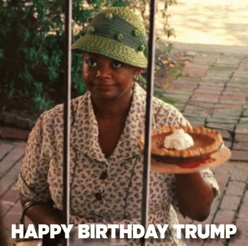 Birthday, Happy Birthday, and Happy: HAPPY BIRTHDAY TRUMP