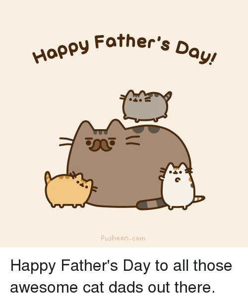 Pusheens: Happy Father,  D  ayu  Pusheen com Happy Father's Day to all those awesome cat dads out there.