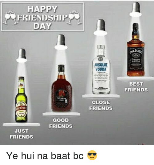 absolut: HAPPY  FRIENDSHIP  DAY  ABSOLUT  VODKA  BEST  FRIENDS  CLOSE  FRIENDS  GOOD  FRIENDS  JUST  FRIENDS Ye hui na baat bc 😎