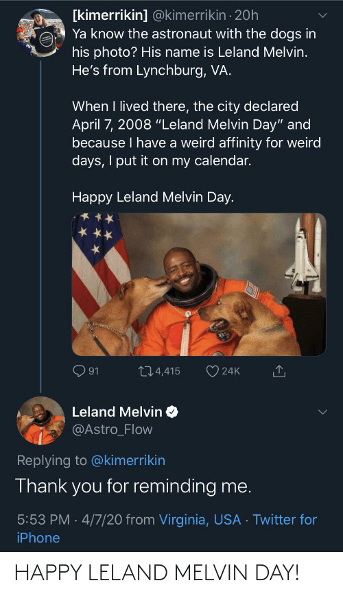 Happy, Day, and Melvin: HAPPY LELAND MELVIN DAY!