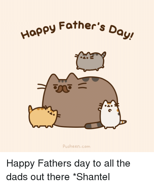 Pusheens: Happy other's D  Pusheen.com Happy Fathers day to all the dads out there *Shantel
