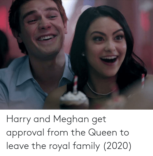 Royal family: Harry and Meghan get approval from the Queen to leave the royal family (2020)