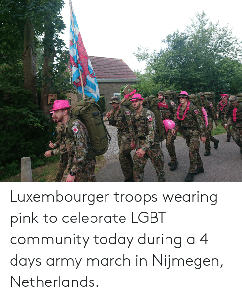 Community, Lgbt, and Army: hart  for her  ETZEBUER Luxembourger troops wearing pink to celebrate LGBT community today during a 4 days army march in Nijmegen, Netherlands.