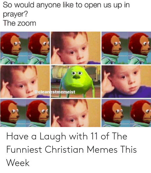 Christian Memes: Have a Laugh with 11 of The Funniest Christian Memes This Week