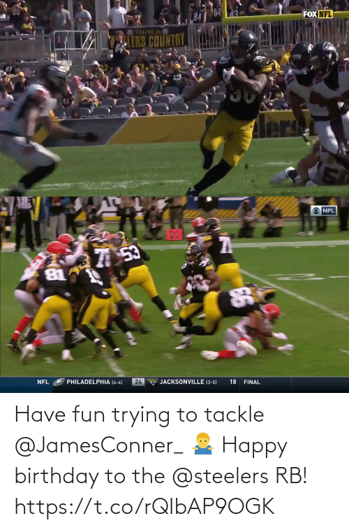 Steelers: Have fun trying to tackle @JamesConner_ 🤷‍♂️  Happy birthday to the @steelers RB! https://t.co/rQIbAP9OGK