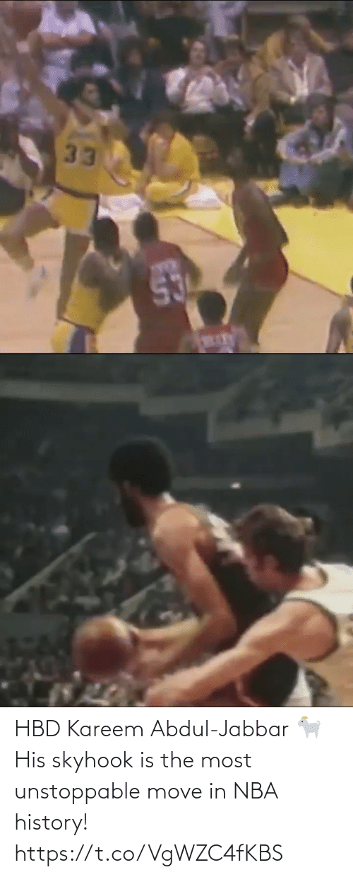 unstoppable: HBD Kareem Abdul-Jabbar 🐐 His skyhook is the most unstoppable move in NBA history! https://t.co/VgWZC4fKBS