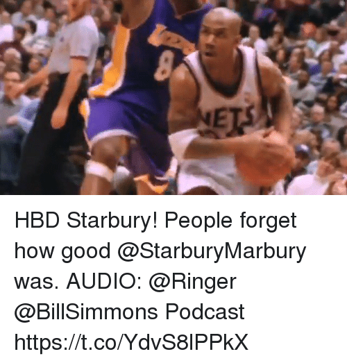 Memes, Good, and Audio: HBD Starbury! People forget how good @StarburyMarbury was.   AUDIO: @Ringer @BillSimmons Podcast   https://t.co/YdvS8lPPkX