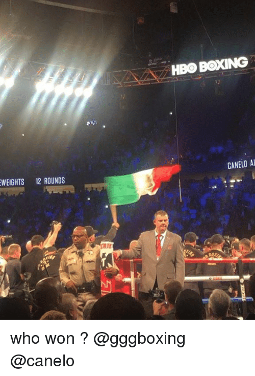 Boxing, Hbo, and Memes: HBO BOXING  WEIGHTS 2 ROUNDS  CANELO AL  TE who won ? @gggboxing @canelo