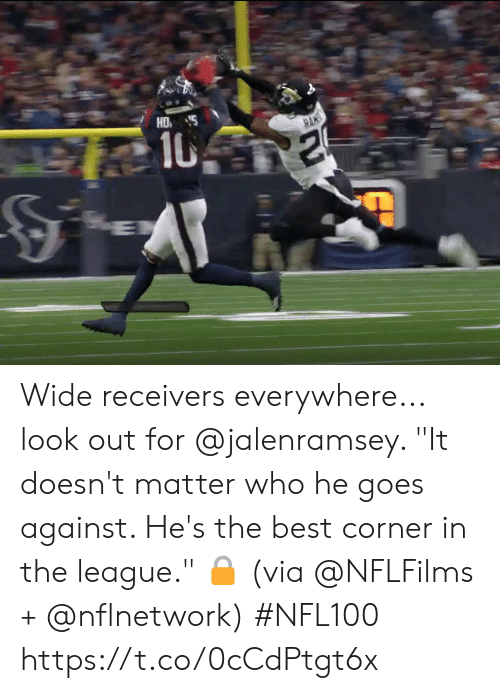 """Memes, Best, and The League: HD  10  RANS Wide receivers everywhere... look out for @jalenramsey.   """"It doesn't matter who he goes against. He's the best corner in the league."""" 🔒 (via @NFLFilms + @nflnetwork) #NFL100 https://t.co/0cCdPtgt6x"""