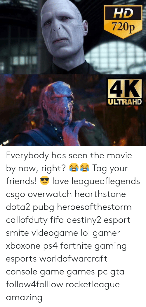 csgo: HD  720p  ULTRAHD Everybody has seen the movie by now, right? 😂😂 Tag your friends! 😎 love leagueoflegends csgo overwatch hearthstone dota2 pubg heroesofthestorm callofduty fifa destiny2 esport smite videogame lol gamer xboxone ps4 fortnite gaming esports worldofwarcraft console game games pc gta follow4folllow rocketleague amazing
