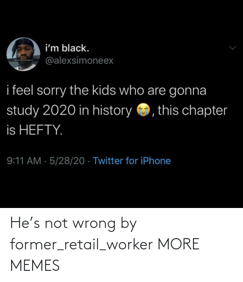 Worker: He's not wrong by former_retail_worker MORE MEMES