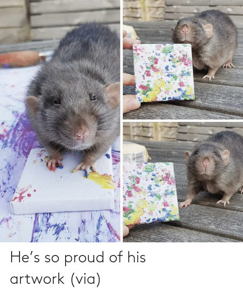 hes: He's so proud of his artwork(via)