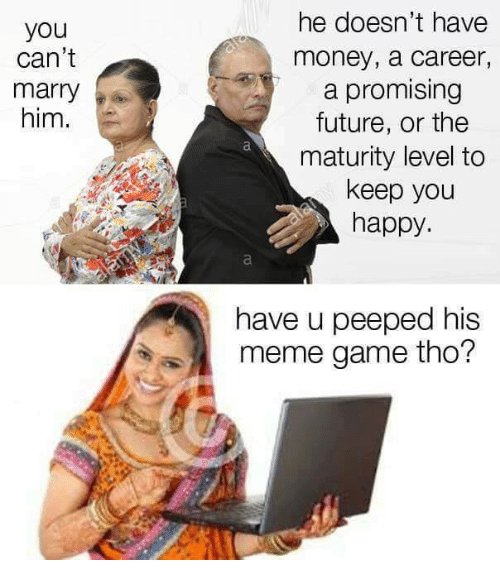 Future, Meme, and Money: he doesn't have  money, a career,  a promising  future, or the  maturity level to  keep you  happy  you  can't  marry  him.  have u peeped his  meme game tho?