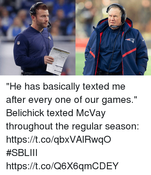 "Memes, Games, and Belichick: ""He has basically texted me after every one of our games.""  Belichick texted McVay throughout the regular season: https://t.co/qbxVAlRwqO #SBLIII https://t.co/Q6X6qmCDEY"