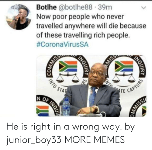 junior: He is right in a wrong way. by junior_boy33 MORE MEMES