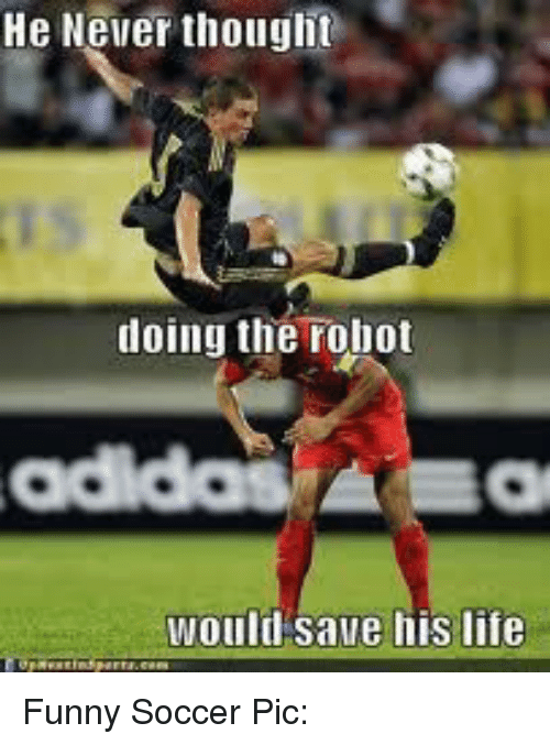 funny soccer: He Never thought  doing the robot  would save his life Funny Soccer Pic: