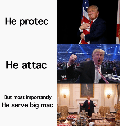 Memes, 🤖, and Mac: He protec  He attac  But most importantly  He serve big mac