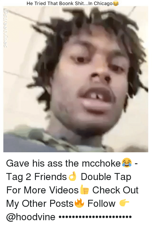 Hoodvine: He Tried That Boonk Shit.. In Chicago Gave his ass the mcchoke😂 - Tag 2 Friends👌 Double Tap For More Videos👍 Check Out My Other Posts🔥 Follow 👉 @hoodvine ••••••••••••••••••••••