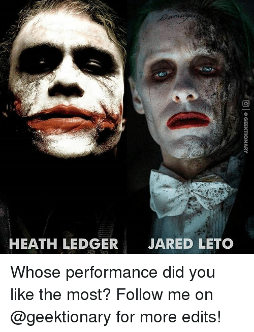 Jared Leto: HEATH LEDGER  JARED LETO Whose performance did you like the most? Follow me on @geektionary for more edits!