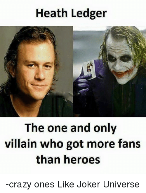 heath ledger the one and only villain who got more fans than heroes